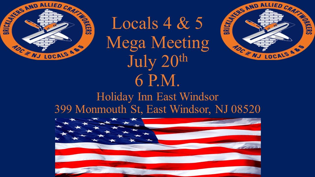 Locals 4 & 5 Mega Meeting